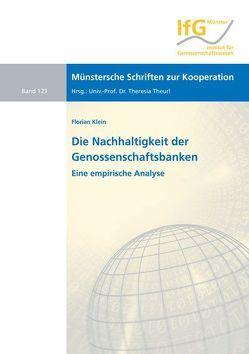 Die Nachhaltigkeit der Genossenschaftsbanken von Klein,  Florian