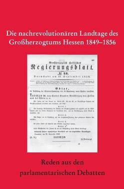Die nachrevolutionären Landtage des Großherzogtums Hessen von Fleck,  Peter, Franz,  Eckhart G