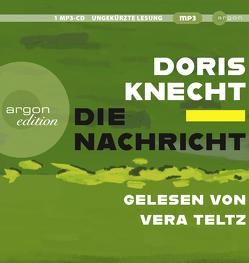 Die Nachricht von Knecht,  Doris, Teltz,  Vera