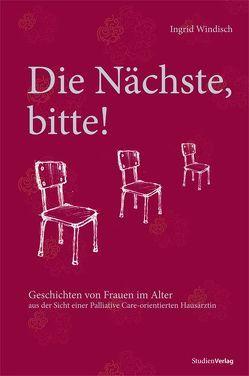 Die Nächste, bitte! von Pusch,  Luise F, Windisch,  Ingrid
