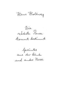 Die nächste Pause kommt bestimmt von Hollweg,  Hans