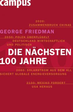 Die nächsten hundert Jahre von Friedman,  George, Neubauer,  Jürgen