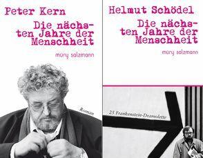 Die nächsten Jahre der Menschheit von Kern,  Peter, Schödel,  Helmut