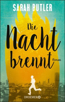 Die Nacht brennt von Butler,  Sarah, Löcher-Lawrence,  Werner
