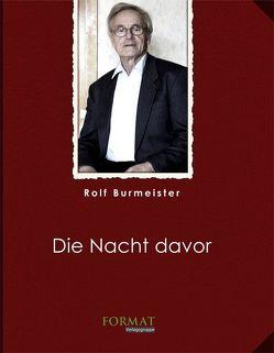 Die Nacht davor von Burmeister,  Rolf
