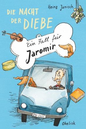 Die Nacht der Diebe von Janisch,  Heinz