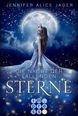 Die Nacht der fallenden Sterne von Jager,  Jennifer Alice