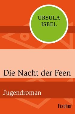 Die Nacht der Feen von Isbel,  Ursula