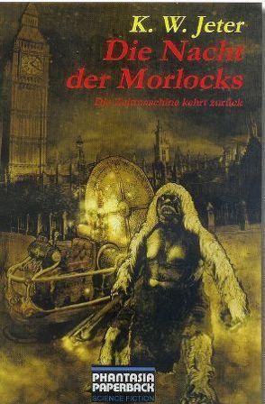 Die Nacht der Morlocks von Jeter,  K W, Siefener,  Michael
