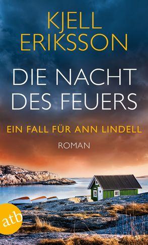 Die Nacht des Feuers von Eriksson,  Kjell, Haefs,  Gabriele