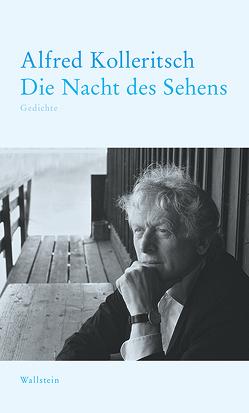 Die Nacht des Sehens von Kolleritsch,  Alfred