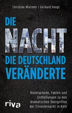 Die Nacht, die Deutschland veränderte von Voogt,  Gerhard, Wiermer,  Christian