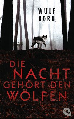 Die Nacht gehört den Wölfen von Dorn,  Wulf