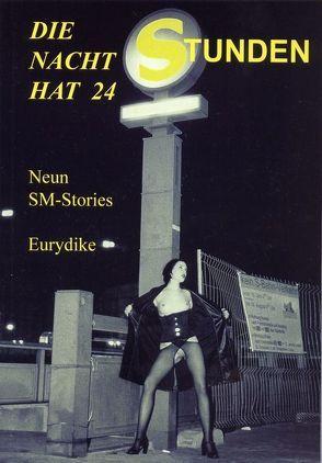 Die Nacht hat 24 Stunden von Eurydike