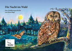 Die Nacht im Wald von Fenn,  Horst, Ruge,  Klaus