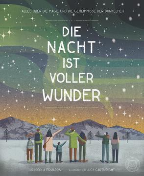 Die Nacht ist voller Wunder von Cartwright,  Lucy, Edwards,  Nicola, Hofmann,  E.M.