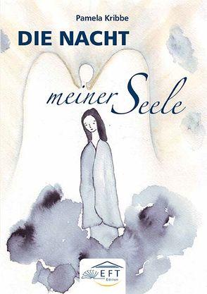 Die Nacht meiner Seele von Kribbe,  Pamela