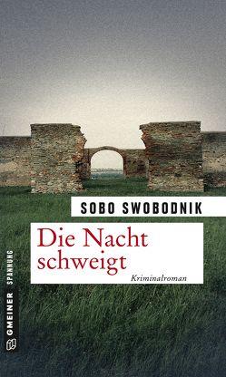 Die Nacht schweigt von Swobodnik,  Sobo
