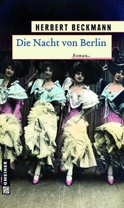 Die Nacht von Berlin von Beckmann,  Herbert
