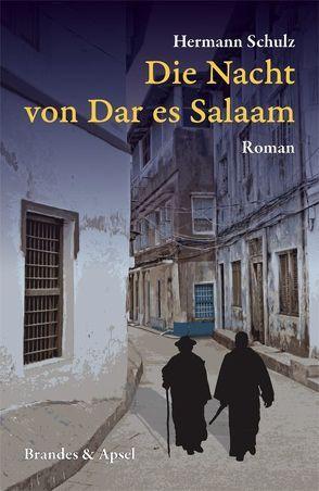 Die Nacht von Dar es Salaam von Schulz,  Hermann