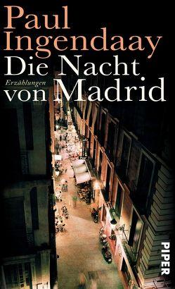 Die Nacht von Madrid von Ingendaay,  Paul