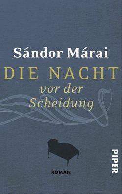 Die Nacht vor der Scheidung von Ban,  Margit, Márai,  Sándor
