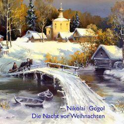 Die Nacht vor Weihnachten von Gogol,  Nikolai