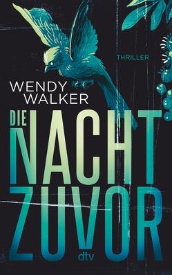 Die Nacht zuvor von Goga-Klinkenberg,  Susanne, Walker,  Wendy