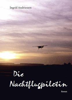 Die Nachtflugpilotin von Andriessen,  Ingrid