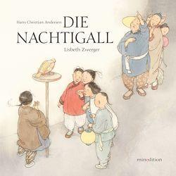 Die Nachtigall von Andersen,  Hans Christian, Zwerger,  Lisbeth