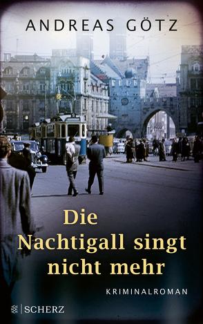 Die Nachtigall singt nicht mehr von Goetz,  Andreas