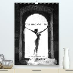 Die nackte Tür – Out-Door Akt im offenen Licht (Premium, hochwertiger DIN A2 Wandkalender 2021, Kunstdruck in Hochglanz) von Weis,  Stefan