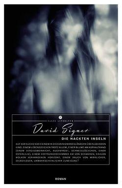 Die nackten Inseln von Signer,  David