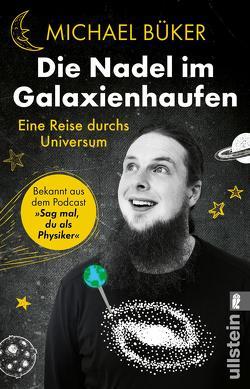 Die Nadel im Galaxienhaufen von Büker,  Michael