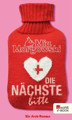 Die Nächste, bitte von Morgowski,  Mia
