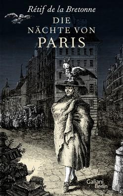 Die Nächte von Paris von de la Bretonne,  Rétif, Kaiser,  Reinhard