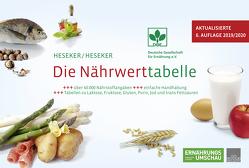 Die Nährwerttabelle von Dipl. oec. troph. Heseker,  Beate, Prof. Dr. Heseker,  Helmut