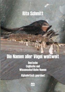 Die Namen aller Vögel weltweit von Schmitt,  Rita