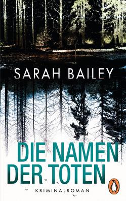 Die Namen der Toten von Bailey,  Sarah, Lux,  Stefan