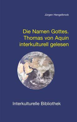 Die Namen Gottes. von Hengelbrock,  Jürgen