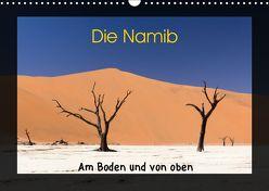 Die Namib – Am Boden und von oben (Wandkalender 2019 DIN A3 quer) von Dirks,  Jörg