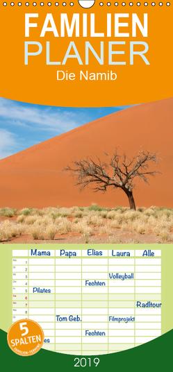 Die Namib – Familienplaner hoch (Wandkalender 2019 , 21 cm x 45 cm, hoch) von Scholz,  Frauke