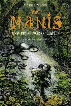 Die Nanis und die schwarze Libelle von Gapaillard,  Laurent, Schmidt,  Susanne
