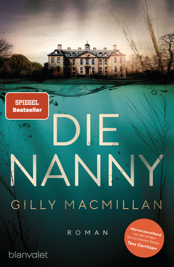 Die Nanny von Macmillan,  Gilly, Schilasky,  Sabine