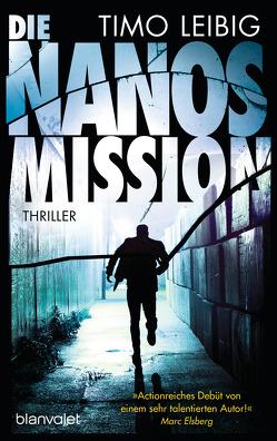 Die Nanos-Mission von Leibig,  Timo