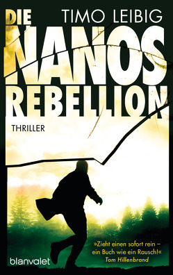 Die Nanos-Rebellion von Leibig,  Timo