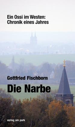Die Narbe von Fischborn,  Gottfried