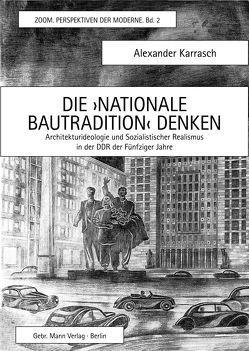 Die ›Nationale Bautradition‹ denken von Karrasch,  Alexander