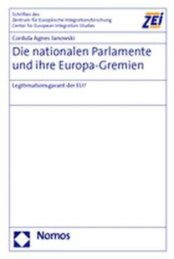 Die nationalen Parlamente und ihre Europa-Gremien von Janowski,  Cordula Agnes