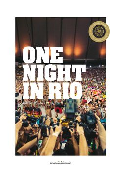 Die Nationalmannschaft – One Night in Rio (Fan-Edition) von Ripke,  Paul
